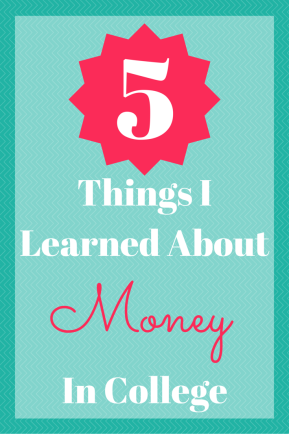5 Things I Learned About Money in College